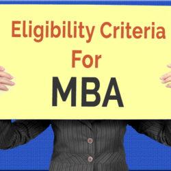 Eligibility Criteria for MBA